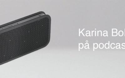 """""""Velkommen til podcast – i dag har vi besøg af Karina Boldsen"""""""